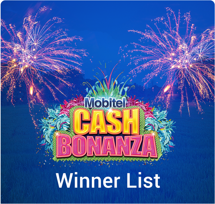 Cash Bonanza Winners List | Mobitel